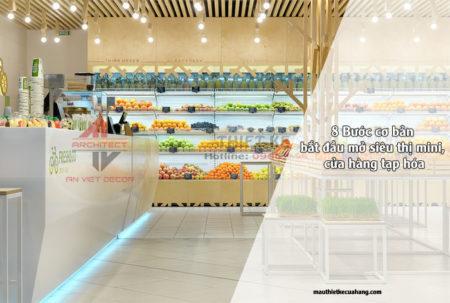 8 bước cơ bản bắt đầu mở siêu thị mini, cửa hàng tạp hóa