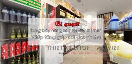 [Bí quyết] trưng bày hàng hóa tại siêu thị mini giúp tăng gấp đôi doanh thu